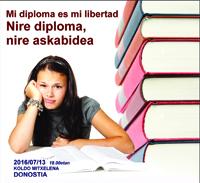 "Jardunaldia: ""Nire diploma, nire askabidea"" / Jornada: ""Mi diploma es mi libertad"""