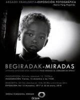 Etiopia Utopia Fundazioa - Argazki erakusketa: Begiradak / Miradas