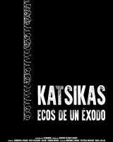 Zinema - Katsikas, Ecos de un Éxodo (2017)
