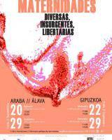 Topaketa: Maternidades diversas, Insurgentes, libertarias