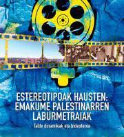 Bideoforuma: Estereotipoak hausten: Emakume Palestinarren laburmetraiak