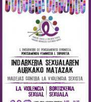 I Encuentro de pensamiento feminista de Madejas contra la violencia sexista: La violencia sexual
