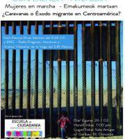 Mujeres en Marcha / Caravanas o Éxodo migrante en Centroamérica?
