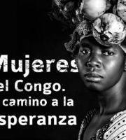 Erakusketa: Kongoko emakumeak. Itxaropen bidea