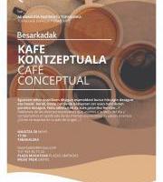 #Besarkadak. - Kafe Kontzeptuala
