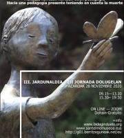 Jardunaldia: Dolugelan III. Heriotza kontuan hartzen duen pedagogia