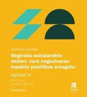 Begirada Sozialarekin ekiten: Zure negozioaren inpaktu positiboa areagotu