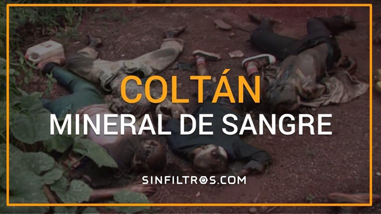 Coltán: mineral de sangre | Sinfiltros.com