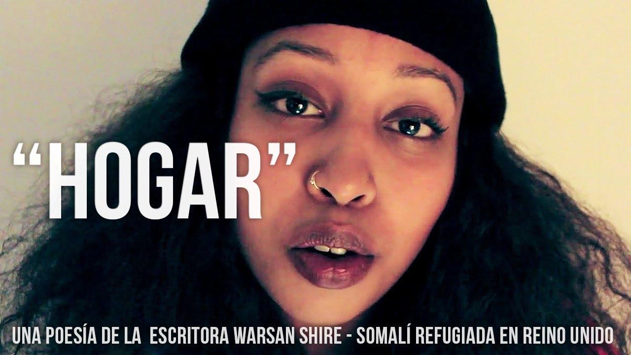 """""""Hogar"""", una poesía de Warsan Shire sobre personas refugiadas."""
