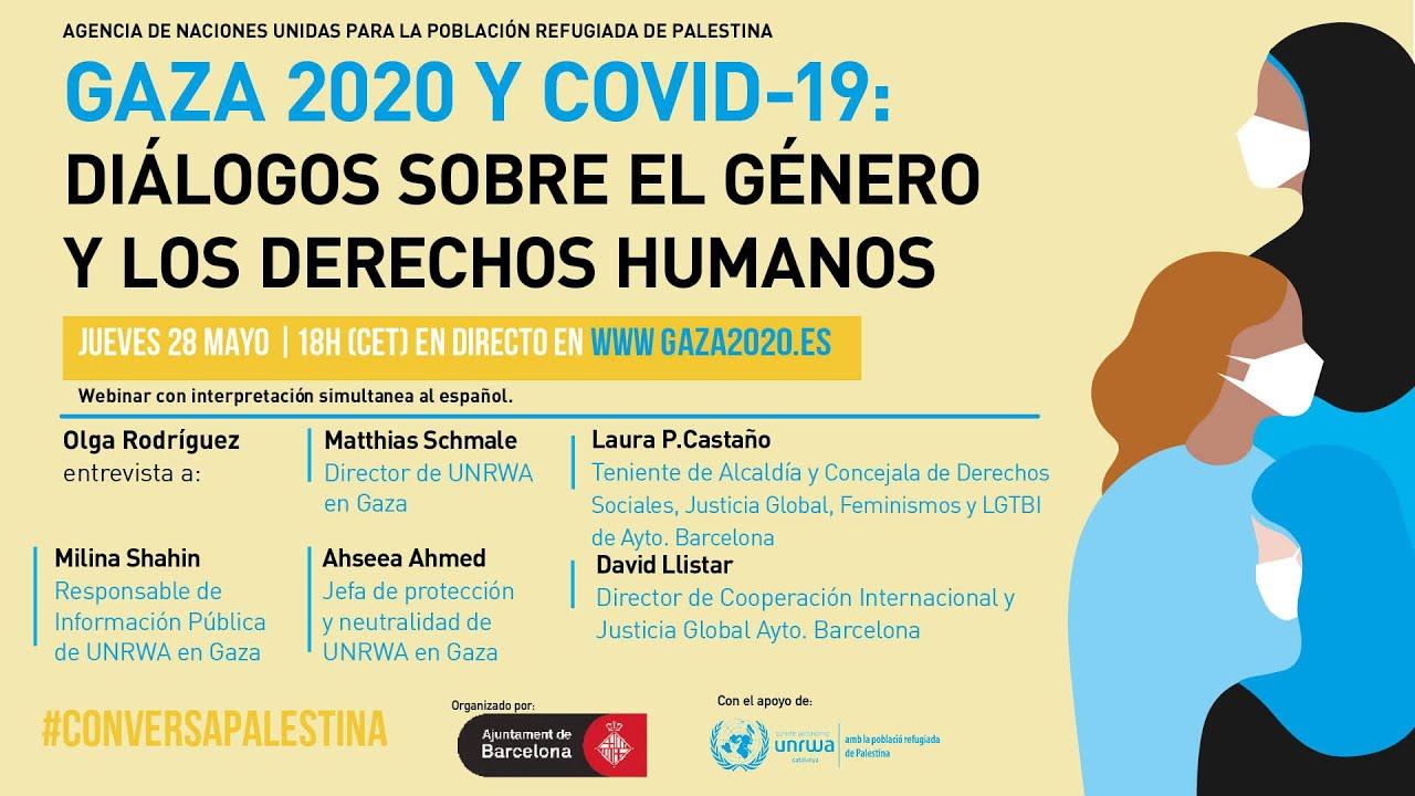 #ConversaPalestina | Webinar 'Gaza 2020 y COVID19: diálogos sobre derechos humanos y género'