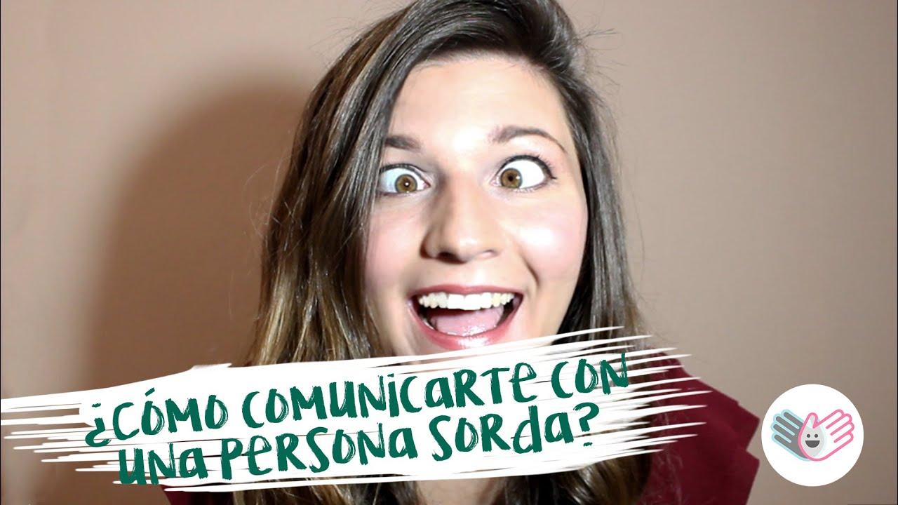 Cómo comunicarte con una persona sorda - Clases de Lengua de signos ES