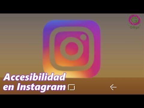 Accesibilidad en Instagram. Tutorial para hacer imágenes accesibles - #AccesibilidadGlirp