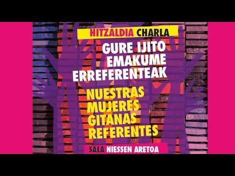 Gure ijito emakume erreferenteak / Nuestras mujeres gitanas referentes
