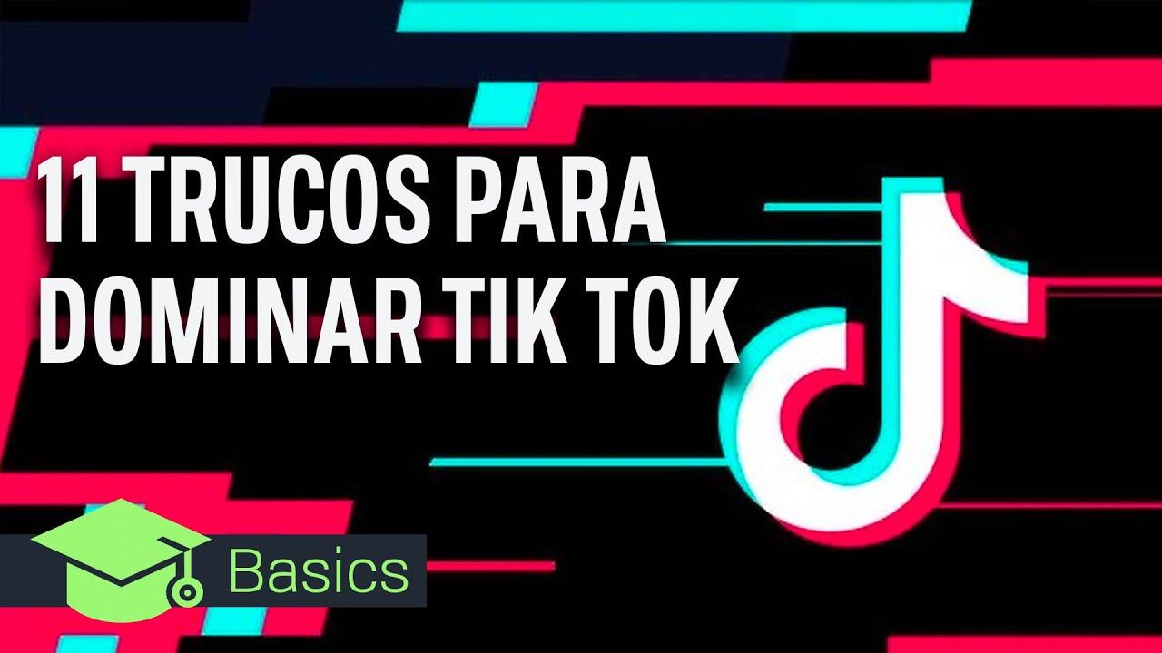 11 TRUCOS para DOMINAR TIK TOK