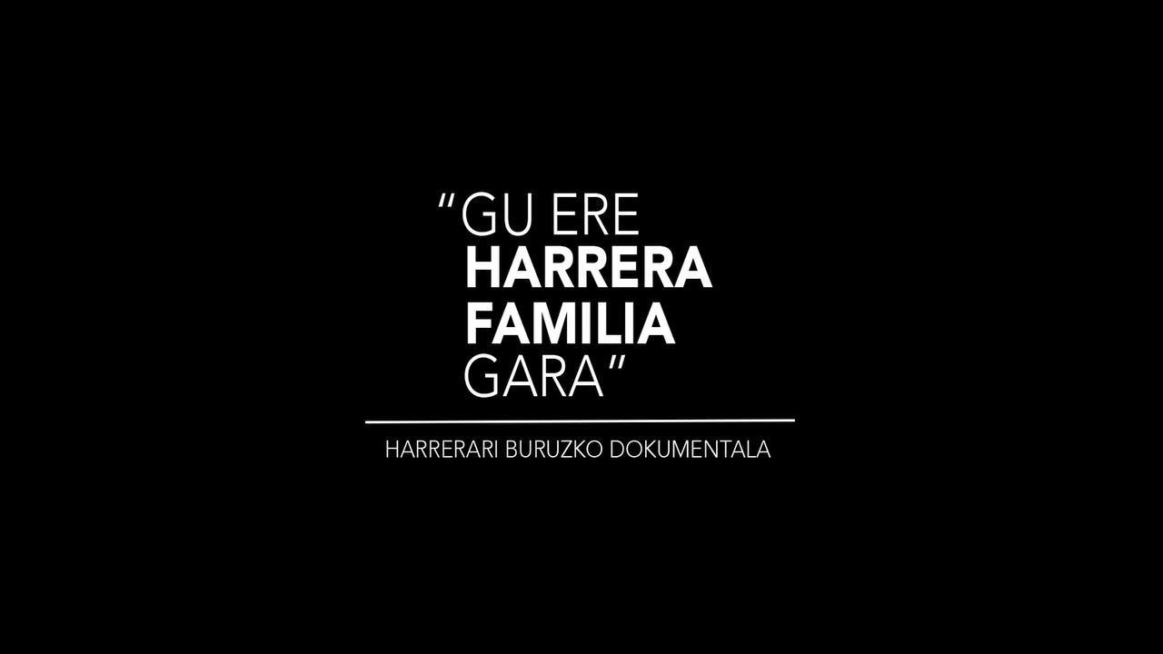 """""""Gu ere HARRERA FAMILIA gara"""" - teasser"""